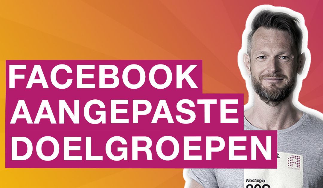 Hoe maak ik aangepaste doelgroepen in Facebook ads manager?