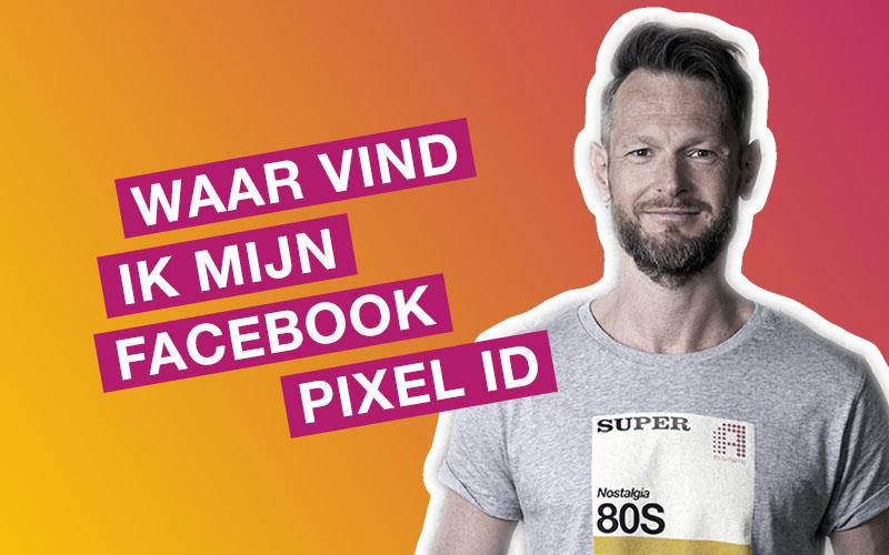 Waar vind ik mijn Facebook pixel ID