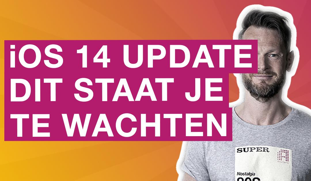 Facebook iOS 14 update: Dit kan je verwachten